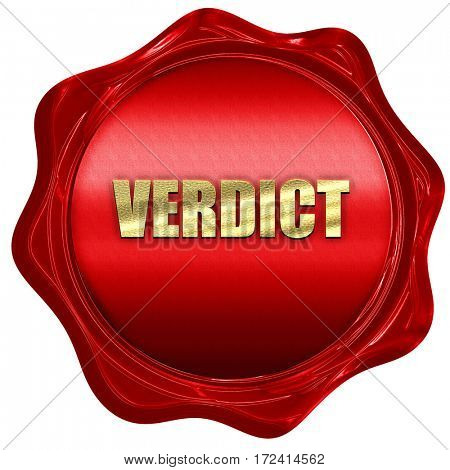 verdict, 3D rendering, red wax stamp with text