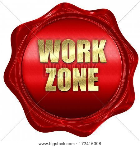 work zone, 3D rendering, red wax stamp with text