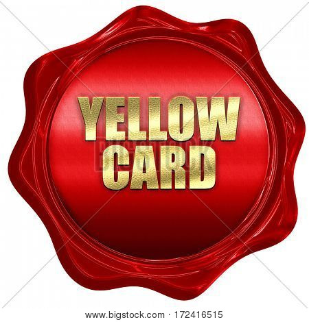 yellow card, 3D rendering, red wax stamp with text