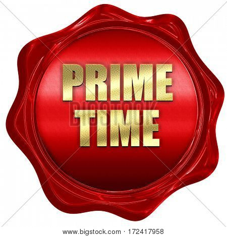 prime time, 3D rendering, red wax stamp with text