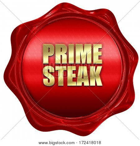 prime steak, 3D rendering, red wax stamp with text