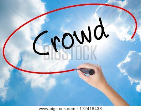 Woman Hand Writing Crowd With Black Marker On Visual Screen