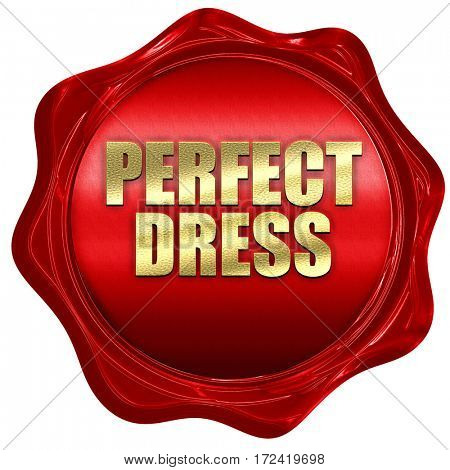 perfect dress, 3D rendering, red wax stamp with text