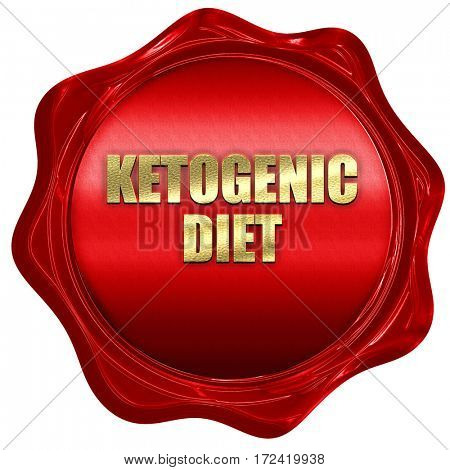 ketogenic diet, 3D rendering, red wax stamp with text