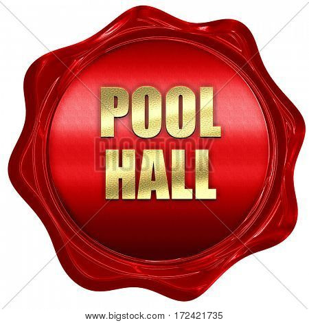 pool hall, 3D rendering, red wax stamp with text