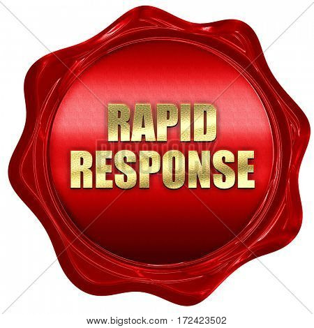 rapid response, 3D rendering, red wax stamp with text