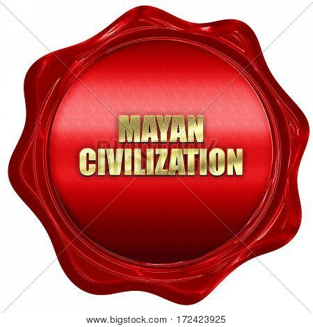 mayan civilization, 3D rendering, red wax stamp with text