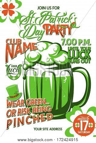 Vector illustration of patricks day party invitation poster template design with a big mug of beer, foam, typography text sign, inspirational quote, four-leaved clover, horseshoe, hat