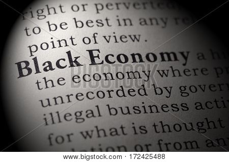 Fake Dictionary Dictionary definition of the word Black Economy. including key descriptive words.