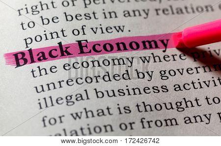 Fake Dictionary Dictionary definition of the word Black Economy. including key descriptive words.