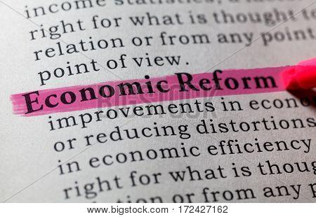 Fake Dictionary Dictionary definition of the word economic reform. including key descriptive words.