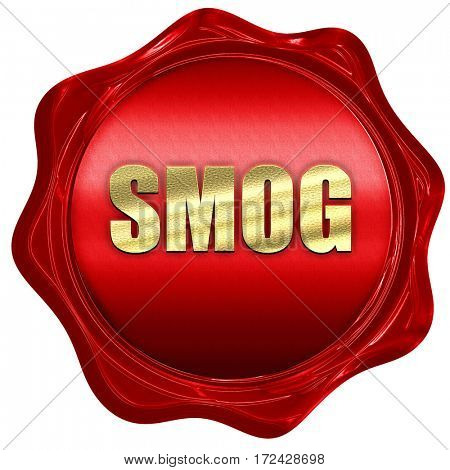 smog, 3D rendering, red wax stamp with text
