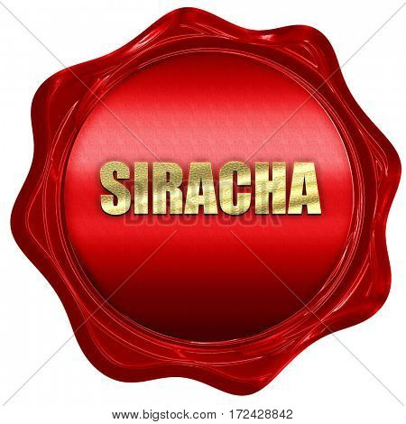 siracha, 3D rendering, red wax stamp with text