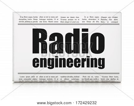 Science concept: newspaper headline Radio Engineering on White background, 3D rendering