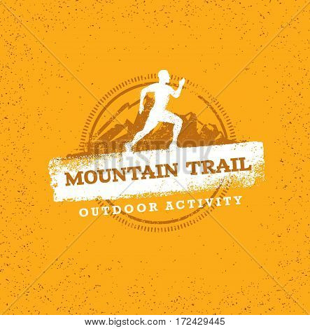 Mountain Adventure Trail. Creative Vector Outdoor Concept on Grunge Background