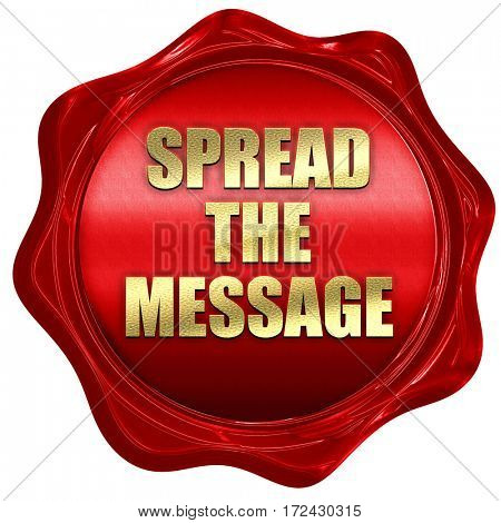 spread the message, 3D rendering, red wax stamp with text