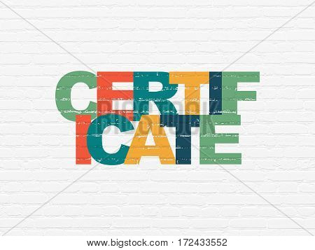 Law concept: Painted multicolor text Certificate on White Brick wall background