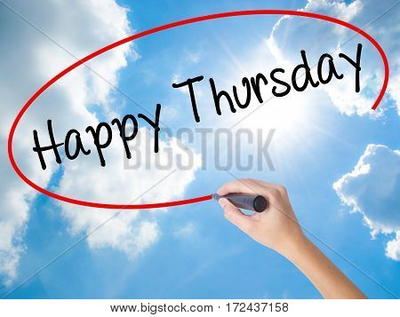 Woman Hand Writing Happy Thursday With Black Marker On Visual Screen.