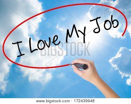 Woman Hand Writing I Love My Job  With Black Marker On Visual Screen