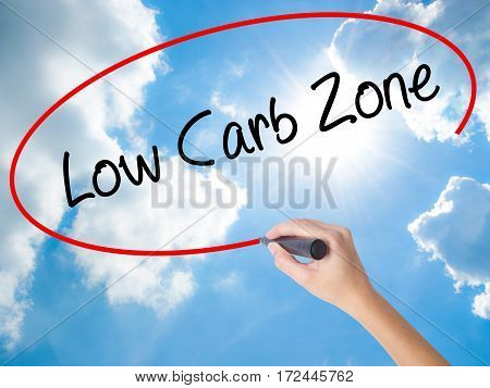Woman Hand Writing Low Carb Zone With Black Marker On Visual Screen