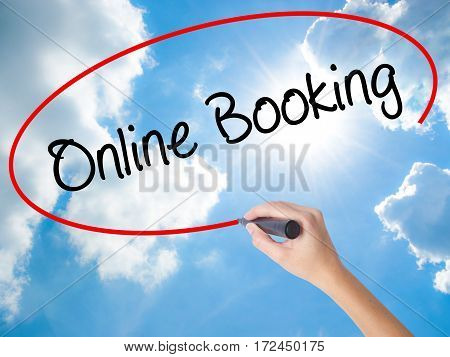 Woman Hand Writing  Online Booking  With Black Marker On Visual Screen