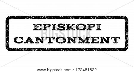Episkopi Cantonment watermark stamp. Text caption inside rounded rectangle with grunge design style. Rubber seal stamp with scratched texture. Vector black ink imprint on a white background.