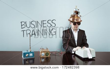 Business training text with vintage businessman and calculator at office