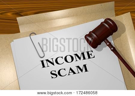 Income Scam - Legal Concept
