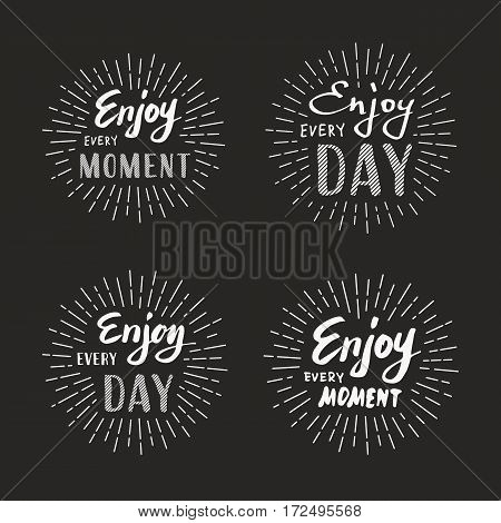 Slogan Enjoy every moment. Vector illustration on black background. Lettering. Enjoy every day.  graphics for t-shirts