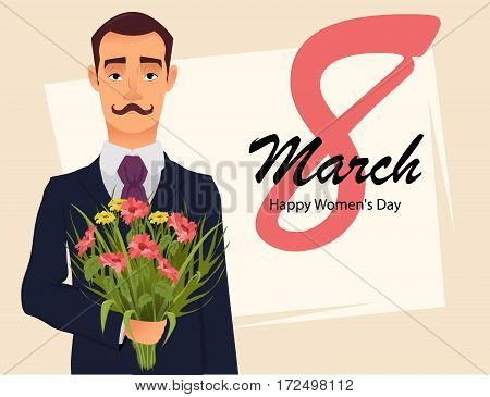 8 March greeting card. Women`s day greeting card. Handsome gentleman in suit with mustache holding bouquet of wildflowers going on a date with his beloved. Vector illustration