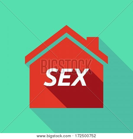 Long Shadow House With    The Text Sex