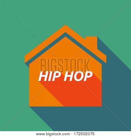 Long Shadow House With    The Text Hip Hop