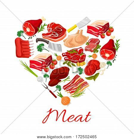 Meat heart poster of vector butchery products pork tenderloin or bacon and mutton ribs or sirloin, beef filet brisket and ham steak, turkey and chicken leg, liver or lard, cutlery and spice seasonings