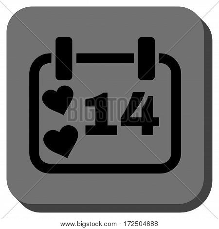 Valentine Calendar Day toolbar button. Vector pictograph style is a flat symbol in a rounded square button black and gray colors.