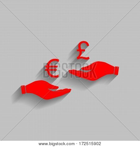 Currency exchange from hand to hand. Euro and Puond. Vector. Red icon with soft shadow on gray background.