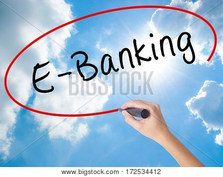 Woman Hand Writing E-banking With Black Marker On Visual Screen