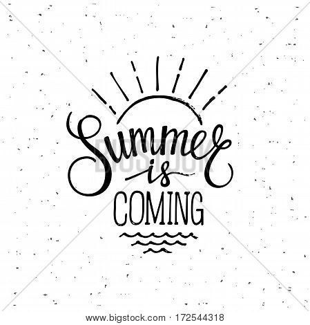 Brush lettering composition. Summer is coming. Motivational typography for cards, wall prints and posters. Handwritten calligraphy. Vector illustration