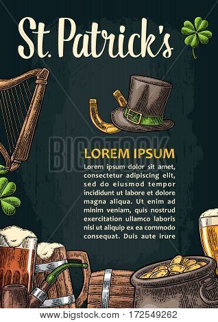 Vertical poster for Saint Patrick s Day. Top gentleman hat pot of gold coins smoking pipe beer glass lyre horseshoe clover and barrel. Vector vintage color engraved illustration on dark background.