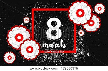 8 March international women's day. Happy Mother's Day. Greeting card with white-red flowers on black background. Happy Women's Day. Vector illustration.
