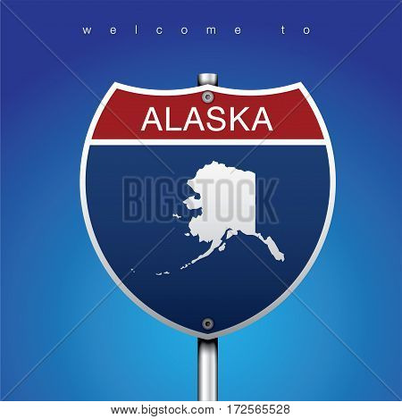Sign of State American in Road Style  An Sign Road America Style with state of American with blue background and message, Alaska and map, vector art image illustration