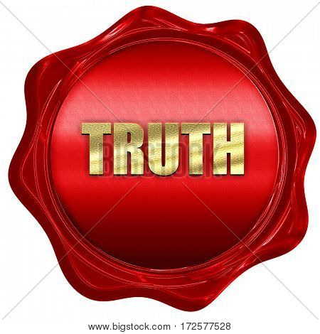 truth, 3D rendering, red wax stamp with text