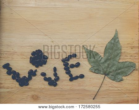 coffee bean make massage on wood background ready to use