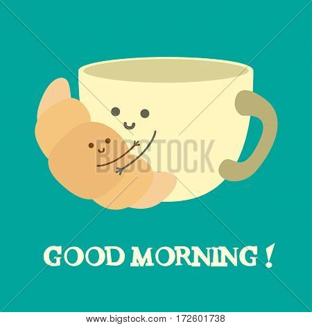 Good morning. Vector illustration. Cup and croissant