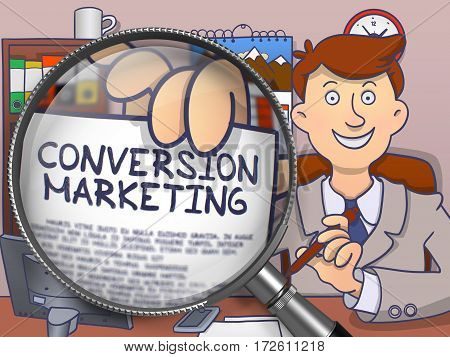 Business Man Sitting in Offiice and Showing Paper with Concept Conversion Marketing. Closeup View through Magnifying Glass. Multicolor Doodle Style Illustration.