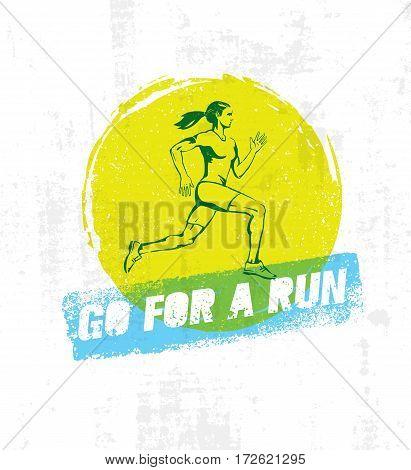 Go For A Run. Sport Motivation Vector Design Element On Grunge Brush Background. Running Woman Illustration.