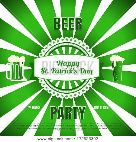 Vector Beer party poster for Happy St. Patrick's Day on the gradient green background with vintage label rays goblets of beer and text.