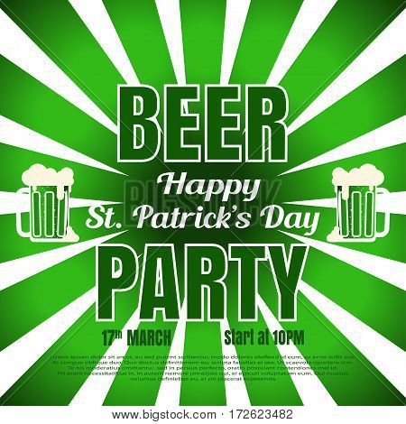 Vector Beer party poster for Happy St. Patrick's Day on the gradient dark green background with rays goblets of beer and text.