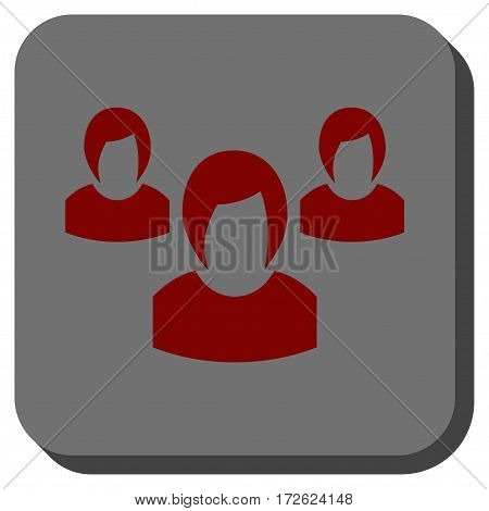 Woman Group square button. Vector pictogram style is a flat symbol centered in a rounded square button dark red and black colors.