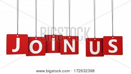 Join us sign and text on red tags business concept 3d illustration.