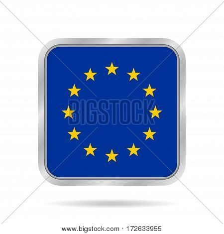 National flag of European Union. Shiny metallic gray square button with shadow.